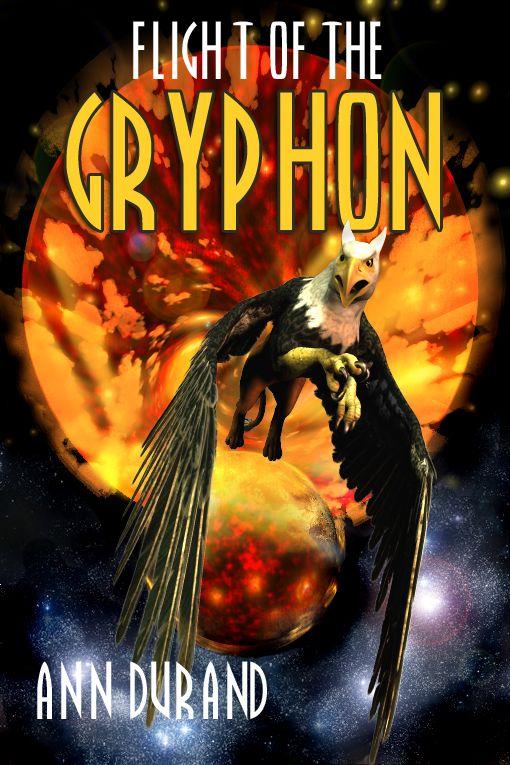 Flight of the Gryphon  Ann Durand  e kirja  Elisa Kirja