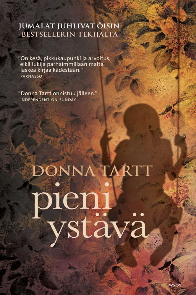 Pieni ystävä  Donna Tartt  e kirja  Elisa Kirja