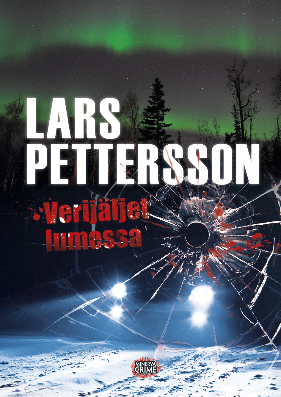 Verijäljet lumessa - Lars Pettersson - e-kirja | Elisa Kirja