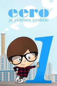 Tommi Mutikainen ja Silja Sillanpää: Eero ja ykkösen pysäkki. 2012.