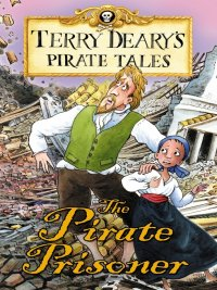 Terry Deary - The Pirate Prisoner, e-kirja