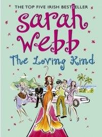 Sarah Webb - The Loving Kind, e-kirja