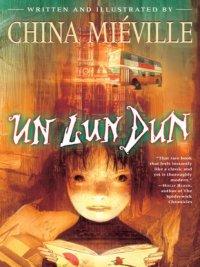 China Mieville - Un Lun Dun, e-kirja