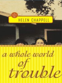 Helen Chappell - A Whole World of Trouble, e-kirja
