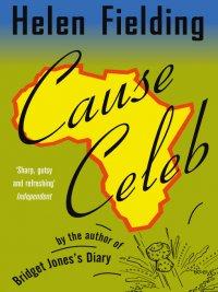 Helen Fielding - Cause Celeb, e-kirja