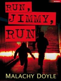 Malachy Doyle - Run, Jimmy, Run, e-kirja
