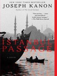Joseph Kanon - Istanbul Passage, e-kirja
