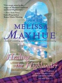 Melissa Mayhue - Healing the Highlander, e-kirja