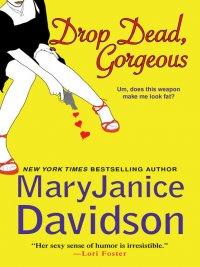MaryJanice Davidson - Drop Dead, Gorgeous, e-kirja