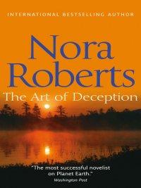 Nora Roberts - The Art of Deception, e-kirja