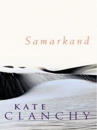 Kate Clanchy - Samarkand, e-kirja