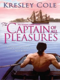 Kresley Cole - The Captain of All Pleasures, e-kirja