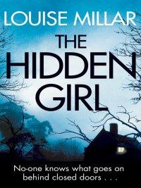 Louise Millar - The Hidden Girl, e-kirja