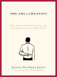 Jessica Dorfman Jones - The Art of Cheating, e-kirja