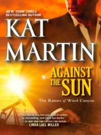 Kat Martin - Against the Sun, e-kirja