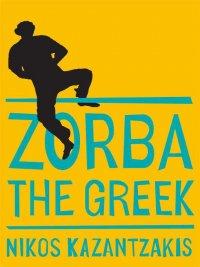 Nikos Kazantzakis - Zorba the Greek, e-kirja