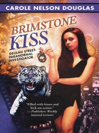 Carole Nelson Douglas - Brimstone Kiss, e-kirja