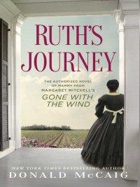 Donald Mccaig - Ruth's Journey, e-kirja
