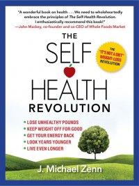 J. Michael Zenn - The Self-Health Revolution, e-kirja