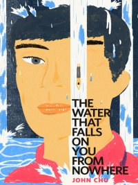 John Chu - The Water That Falls on You from Nowhere, e-kirja