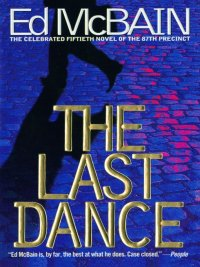Ed McBain - The Last Dance, e-kirja