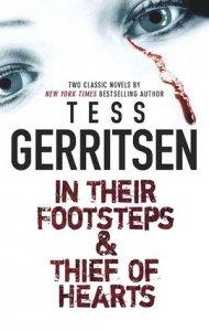 Tess Gerritsen - In Their Footsteps & Thief of Hearts, e-kirja