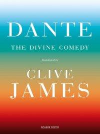 Clive James, Dante Alighieri - The Divine Comedy, e-kirja