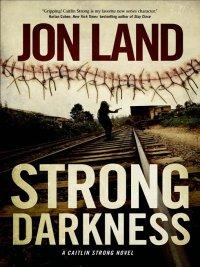 Jon Land - Strong Darkness, e-kirja