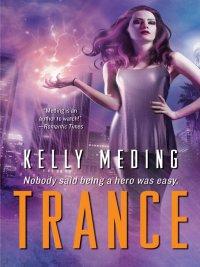 Kelly Meding - Trance, e-kirja