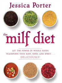 Jessica Porter - The MILF Diet, e-kirja