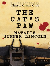 Natalie Sumner Lincoln - The Cat's Paw, e-kirja