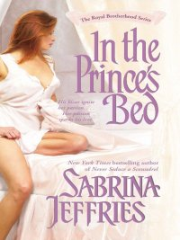 Sabrina Jeffries - In the Prince's Bed, e-kirja