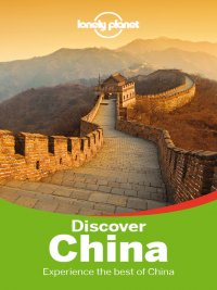 Lonely Planet - Discover China Travel Guide, e-kirja