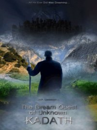 H.P. Lovecraft - The Dream-Quest of Unknown Kadath, e-kirja