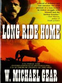 W. Michael Gear - Long Ride Home, e-kirja