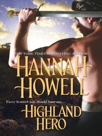 Hannah Howell - Highland Hero, e-kirja