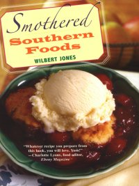 Wilbert Jones - Smothered Southern Foods, e-kirja