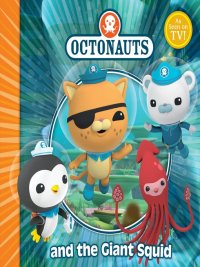 Simon & Schuster UK - The Octonauts and the Giant Squid, e-kirja