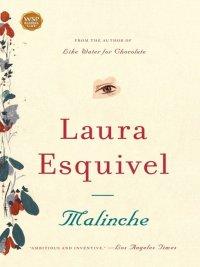 Laura Esquivel - Malinche, e-kirja