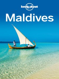 Lonely Planet - Maldives Travel Guide, e-kirja