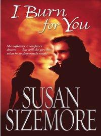 Susan Sizemore - I Burn For You, e-kirja