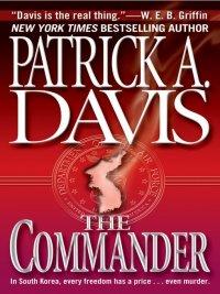 Patrick A. Davis - The Commander, e-kirja