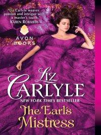 Liz Carlyle - The Earl's Mistress, e-kirja