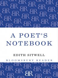 Edith Sitwell - A Poet's Notebook, e-kirja