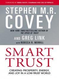Stephen M. R. Covey - Smart Trust, e-kirja
