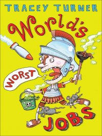 Tracey Turner - World's Worst Jobs, e-kirja