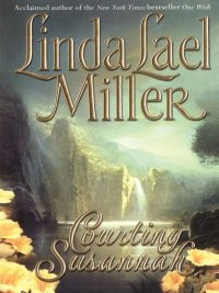 Linda Lael Miller - Courting Susannah, e-kirja