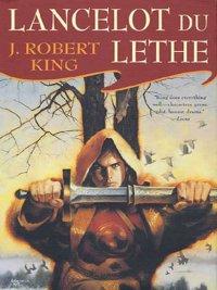 J. Robert King - Lancelot Du Lethe, e-kirja