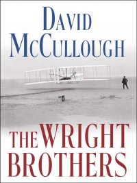 David McCullough - The Wright Brothers, e-kirja