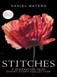 Daniel Waters - Stitches, e-kirja